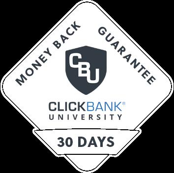 ClickBank University 2.0 Money-Back Guarantee