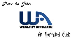How To Join Wealthy Affiliate (Illustrated Guide)