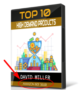 Bonus Top 10 High Demand Products