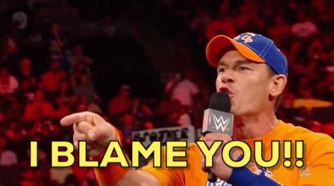I Blame You!