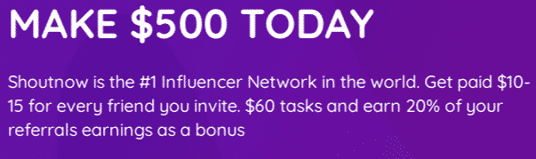 ShoutNow.co Make $500 Today!