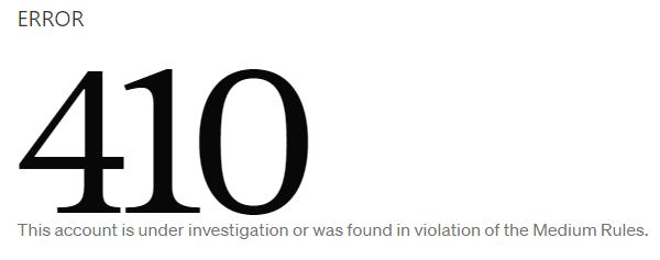 Medium Article 410 Error Account Under Investigation