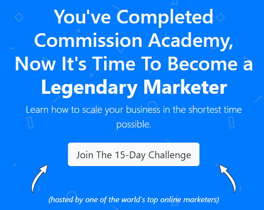 Commission Academy Super Affiliate Training Join The 15 Day Challenge