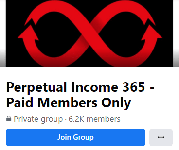 Perpetual Income 365 Private Facebook Group