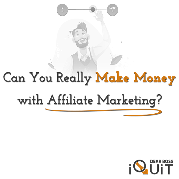 Can You Really Make Money With Affiliate Marketing?