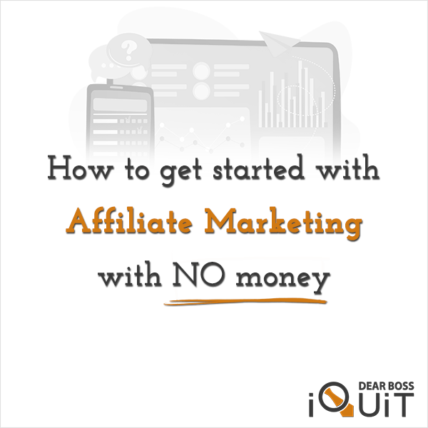 How to Start Affiliate Marketing for FREE [Ultimate Guide]