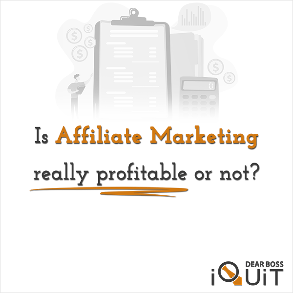 You are currently viewing Is Affiliate Marketing Profitable? [What Numbers Reveal…]