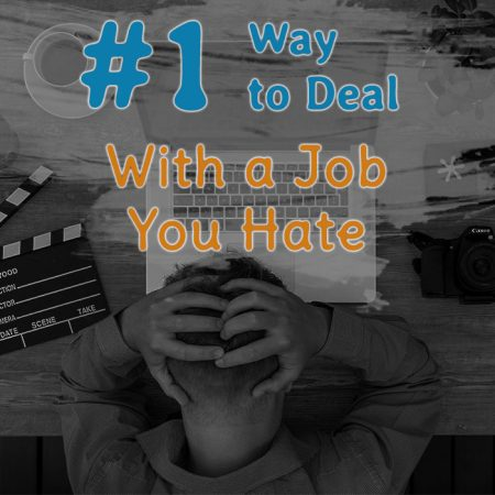 #1 Way to Deal With a Job You Hate Featured Image