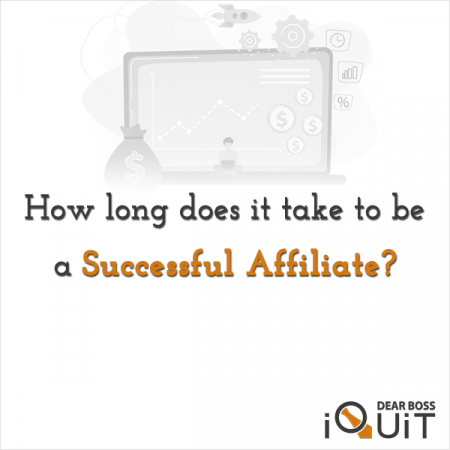 How Long Does It Take To Be A Successful Affiliate Marketer Featured Image