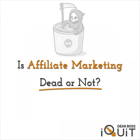 Is Affiliate Marketing Dead Featured Image