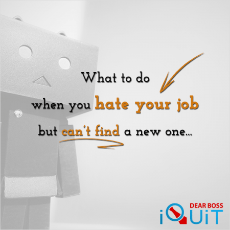 What to Do When You Hate Your Job But Can't Find a New One Featured Image